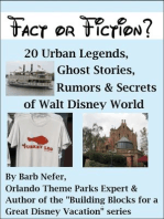 Fact or Fiction? 20 Urban Legends, Ghost Stories, Rumors & Secrets of Walt Disney World