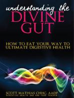 Understanding the Divine Gut