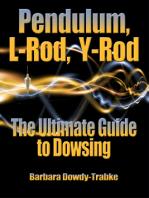 Pendulum, L-Rod, Y-Rod