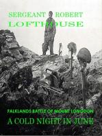 A Cold Night in June: Falklands Battle of Mount Longdon