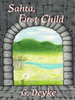 Sahta, First Child