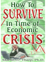 How to Survive in Time of Economic Crisis