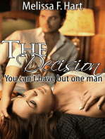 The Decision (You can't have but one man, Book 3) (Erotic Romance - Holiday Romance)
