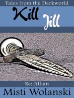 Kill Jill (Darkworld)