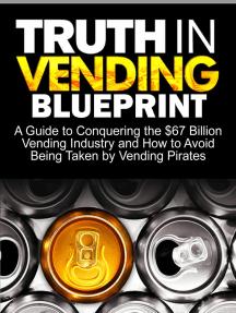 Truth In Vending Blueprint