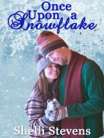 Once Upon A Snowflake