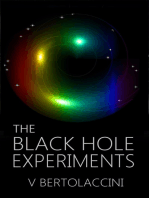 The Black Hole Experiments