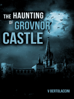 The Haunting of Grovnor Castle