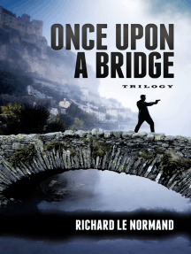 Once Upon A Bridge