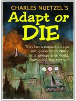 Adapt or Die