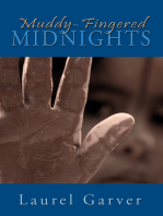 Muddy-Fingered Midnights