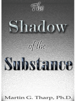 The Shadow of the Substance