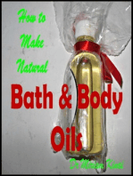 How to Make Natural Bath and Body Oils