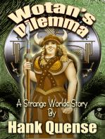 Wotan's Dilemma