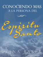 Conociendo más a la persona del Espíritu Santo