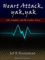 Heart Attack, Yak, Yak