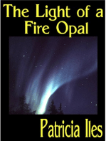The Light of a Fire Opal
