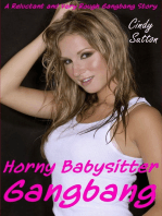 Horny Babysitter Gangbang (A Reluctant and Very Rough Gangbang Story)