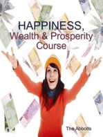 Happiness, Wealth & Prosperity Course