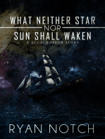 What Neither Star nor Sun Shall Waken