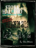 Stoke Haunted Official Reports 2012