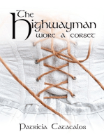 The Highwayman Wore A Corset
