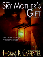 The Sky Mother's Gift