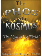 The Phos of the Kosmos