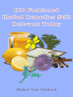 Old Fashioned Herbal Remedies Still Relevant Today