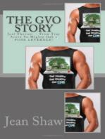The GVO Story