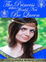 The Princess Who Would Not Be Queen