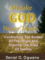 Mistake God Never Made