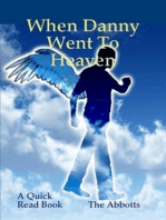 When Danny Went to Heaven
