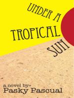 Under a Tropical Sun