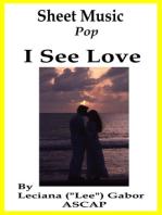 Sheet Music I See Love