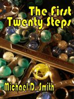 The First Twenty Steps
