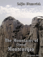 The Mountains of Central Montenegro
