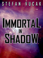 Immortal in Shadow
