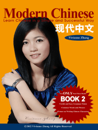 Modern Chinese (BOOK 2) – Learn Chinese in a Simple and Successful Way – Series BOOK 1, 2, 3, 4