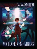 Michael Remembers Book 3