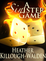 A Sinister Game
