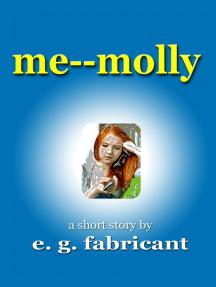Me: Molly