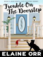 Trouble on the Doorstep
