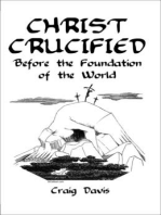 Christ Crucified Before the Foundation of the World