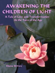 Awakening The Children of Light