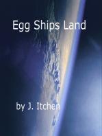 Egg Ships Land