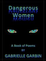 Dangerous Women-A Book Of Poems