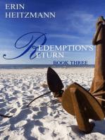 Redemption's Return, Book Three
