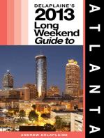 Delaplaine's 2013 Long Weekend Guide to Atlanta