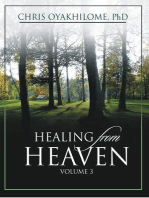 Healing From Heaven Volume 3